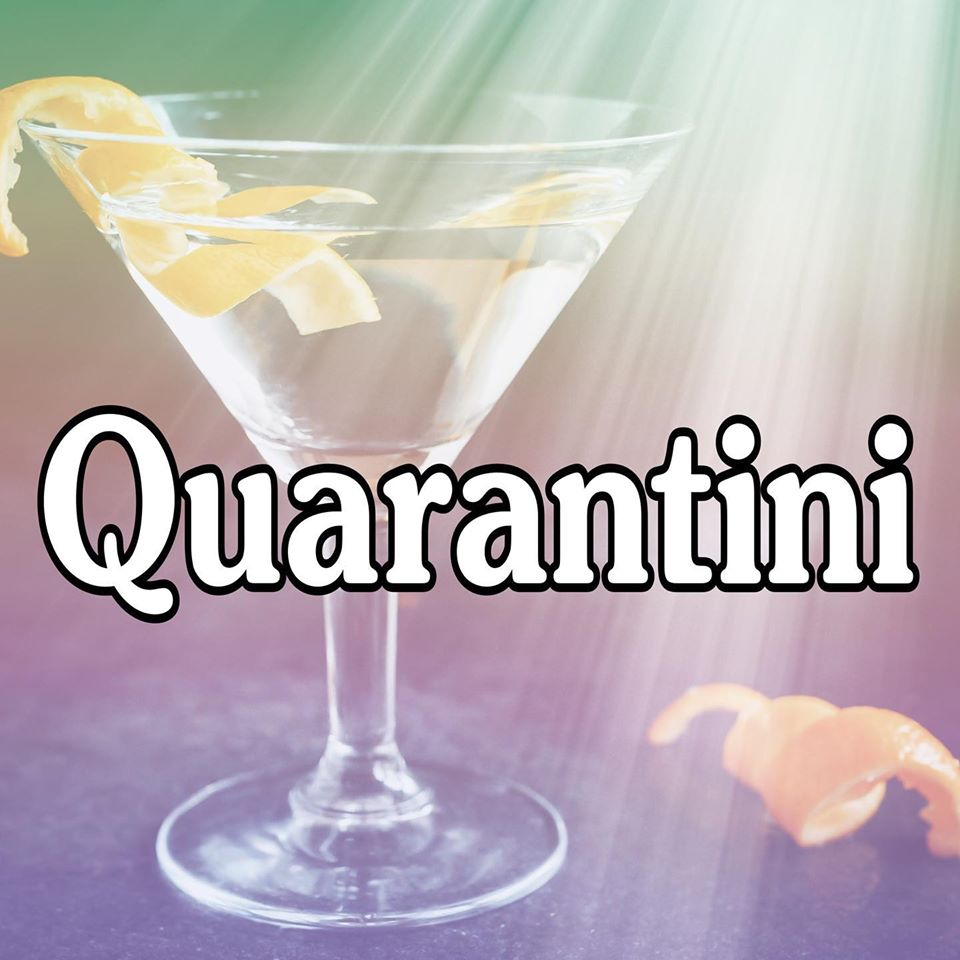 Quarantine Cocktails
